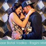 chaar botal vodka lyrics - honey singh ragini mms 2