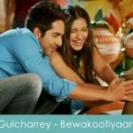 Gulcharrey lyrics Bewakoofiyaan 2014
