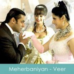 Meherbaniyan lyrics - veer 2010