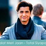 Palat Meri Jaan Lyrics Total Siyapaa 2014