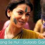 rang se hui lyrics - gulaab gang 2014