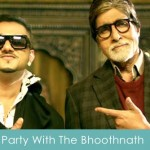 Party With The Bhoothnath Lyrics Bhoothnath Returns 2014