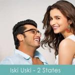 iski uski lyrics 2 states 2014