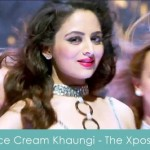 Ice Cream Khaungi lyrics - The Xpose 2014