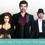 catch me if you can lyrics - the xpose 2014