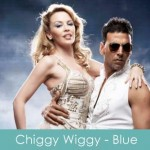 chiggy wiggy lyrics - blue 2009