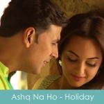 Ashq Na Ho Lyrics Holiday 2014