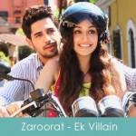 Zaroorat Lyrics Ek Villain 2014