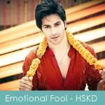 emotional fool lyrics - humpty sharma ki dulhania 2014
