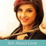 shit about love lyrics - mehak malhotra 2014
