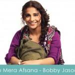 tu lyrics - mera afsana - shreya ghoshal bobby jasoos 2014