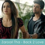 zaroori tha lyrics- back to love rahat fateh ali khan 2014