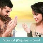Mannat Reprise Lyrics Daawat-e-Ishq 2014