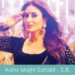 Aata-Majhi-Satakli-Lyrics-honey singh Singham-Returns-2014