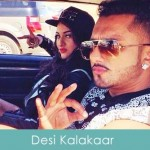 Desi Kalakaar Lyrics Yo Yo Honey Singh and Sonakshi Sinha 2014
