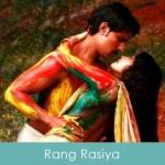 Rang Rasiya Lyrics Rang Rasiya 2014