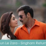 Sun Le Zara Lyrics Arijit Singh Singham Returns 2014