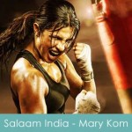 salaam india lyrics mary kom - vishal dadlnai, saleem merchant