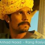 Anhad naad lyrics - rang rasiya 2014