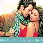 Ishq Da Virus Lagaya Lyrics (Mika Singh) Spark 2014