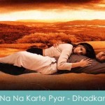 Na Na Karte Pyar Lyrics Dhadkan 2000