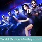 World Dance Medley Lyrics Happy New Year 2014