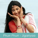 phurr phurr lyrics - jigariyaa 2014