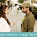 Jaisa Mera Tu Lyrics Arijit Singh Happy Ending 2014