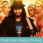 Paaji Tussi Such A Pussy Cat Lyrics Happy Ending 2014