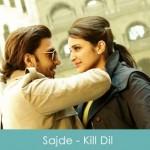 Sajde Lyrics Arijit Singh Kill Dil 2014
