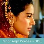 Ghar Aaja Pardesi Lyrics DDLJ 1995