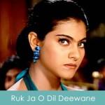Ruk Ja O Dil Deewane Lyrics DDLJ 1995