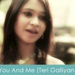 you and me lyrics teri galliyan kabuki khanna vaibhav saxena 2014