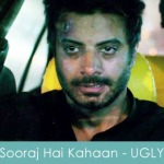 sooraj hai kahaan lyrics - ugly 2014