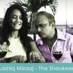 Aashiq Mizaaj Lyrics The Shaukeens 2014