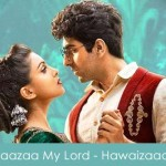 Maazaa My Lord lyrics - hawaizaada 2015 mohit chauhan