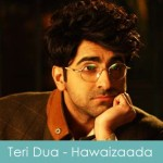 teri dua lyrics - wadali brothers hawaizaada lyrics 2015