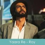 yaara re lyrics - kk - roy 2015