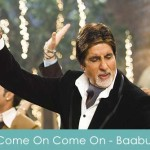 Come On Lyrics - Chalo Jashn Manaye Baabul 2006