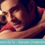 Garmi Di Tu Lyrics Sanam Puri Valentine Special 2015