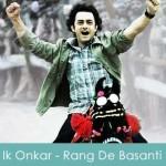 Ik Onkar Lyrics Harshdeep Kaur Rang De Basanti 2005