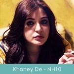 Khoney De Lyrics Iss Pal Mein NH10 2015