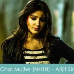 Le Chal Mujhe Lyrics Reprise Arijit Singh NH10 2015