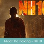 Maati Ka Palang Lyrics NH10 2015