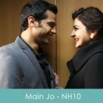 Main Jo Lyrics NH10 2015