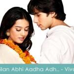Milan Abhi Aadha Adhoora Hai Lyrics Vivah 2006