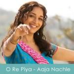 O Re Piya Lyrics Rahat Fateh Ali Khan Aaja Nachle