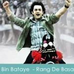 Tu Bin Bataye Lyrics Rang De Basanti 2005