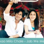 Aao Milo Chale Lyrics - Jab We Met 2007
