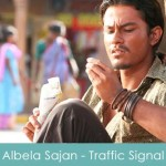 Albela Sajan Lyrics Traffic Signal 2007